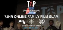 72hr Family Film Slam - Tap into Film 2021